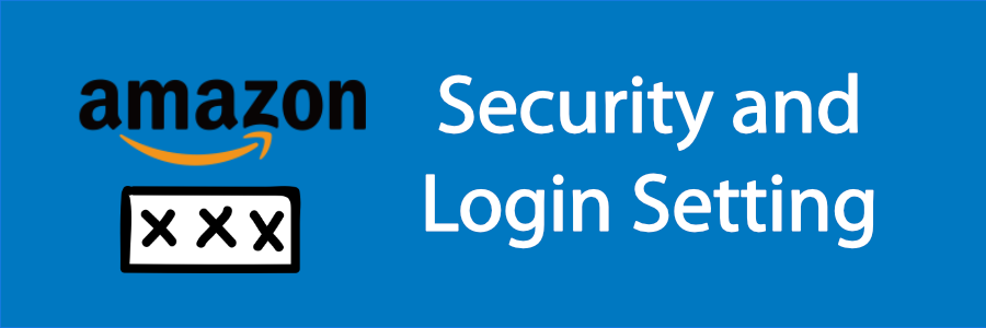 Amazon Sec and LogIn Blog Banner-788026-edited